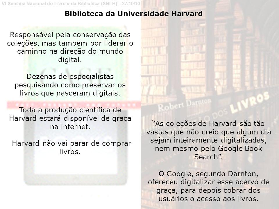 Harvard não vai parar de comprar livros.