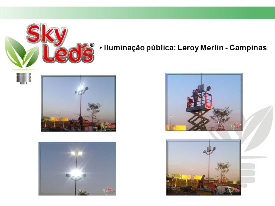 Iluminação pública: Leroy Merlin - Campinas