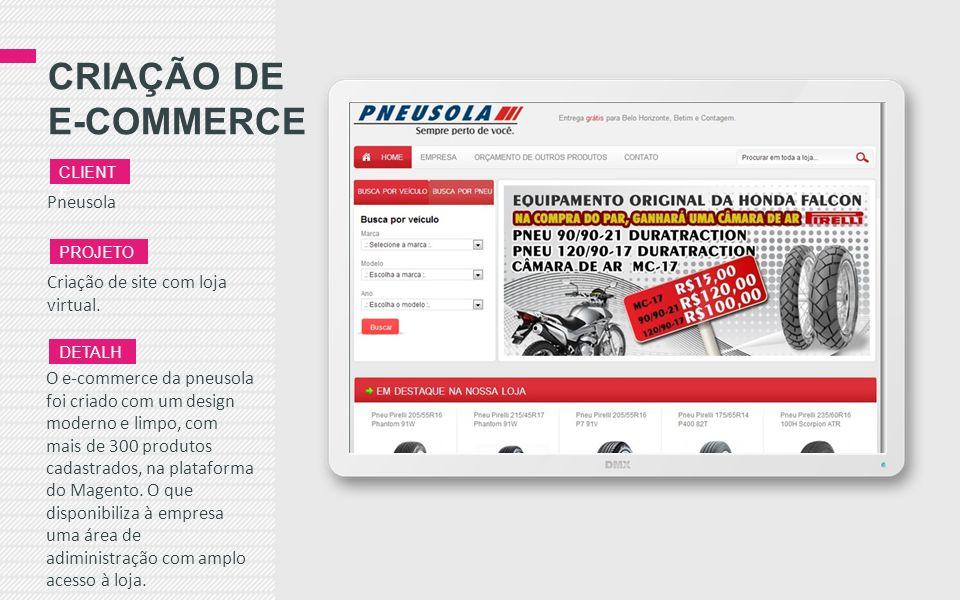 CRIAÇÃO DE E-COMMERCE Pneusola Criação de site com loja virtual.