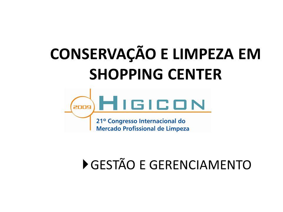 CONSERVAÇÃO E LIMPEZA EM SHOPPING CENTER