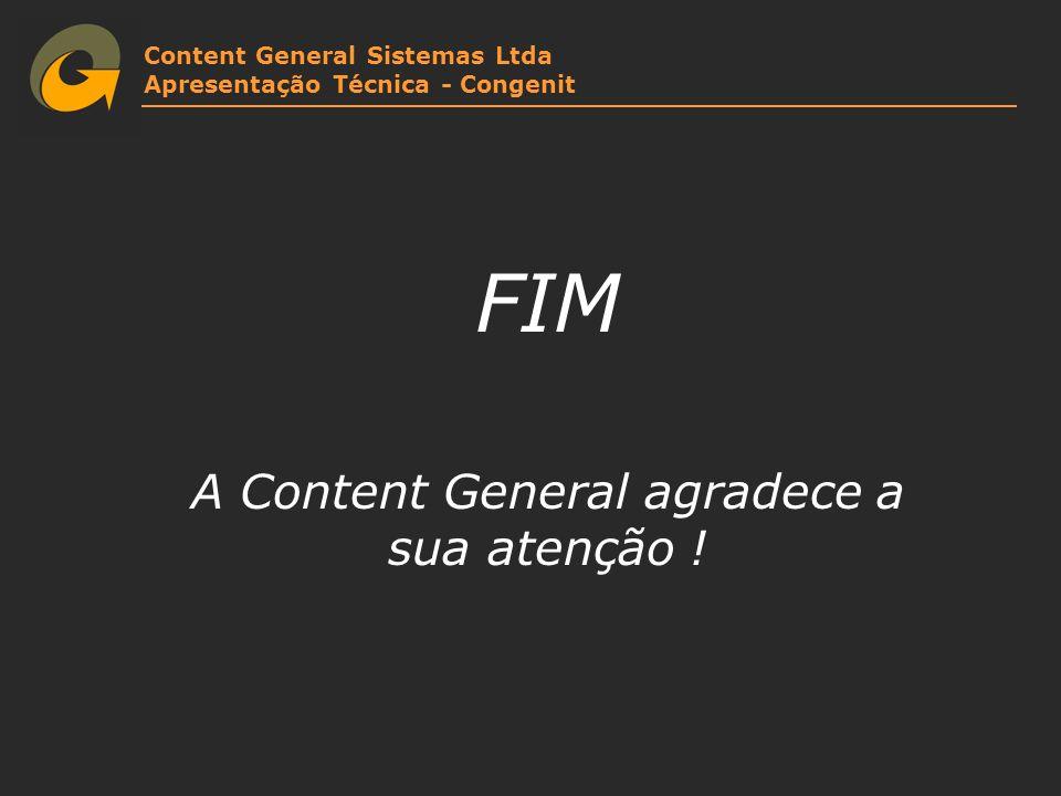 A Content General agradece a sua atenção !