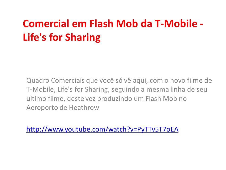 Comercial em Flash Mob da T-Mobile - Life s for Sharing