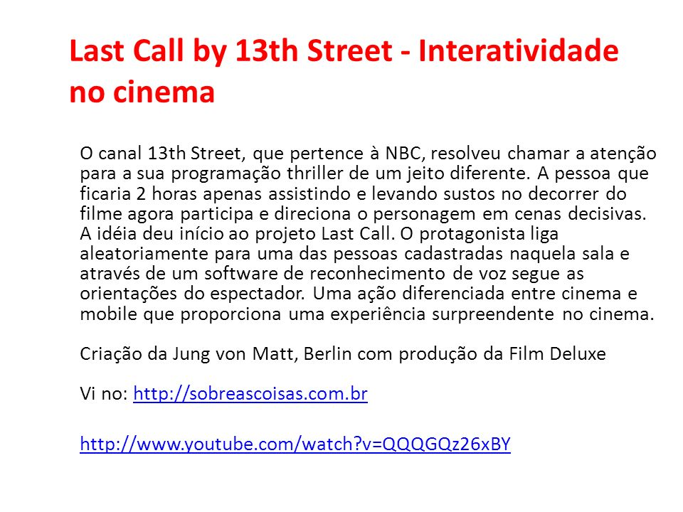Last Call by 13th Street - Interatividade no cinema