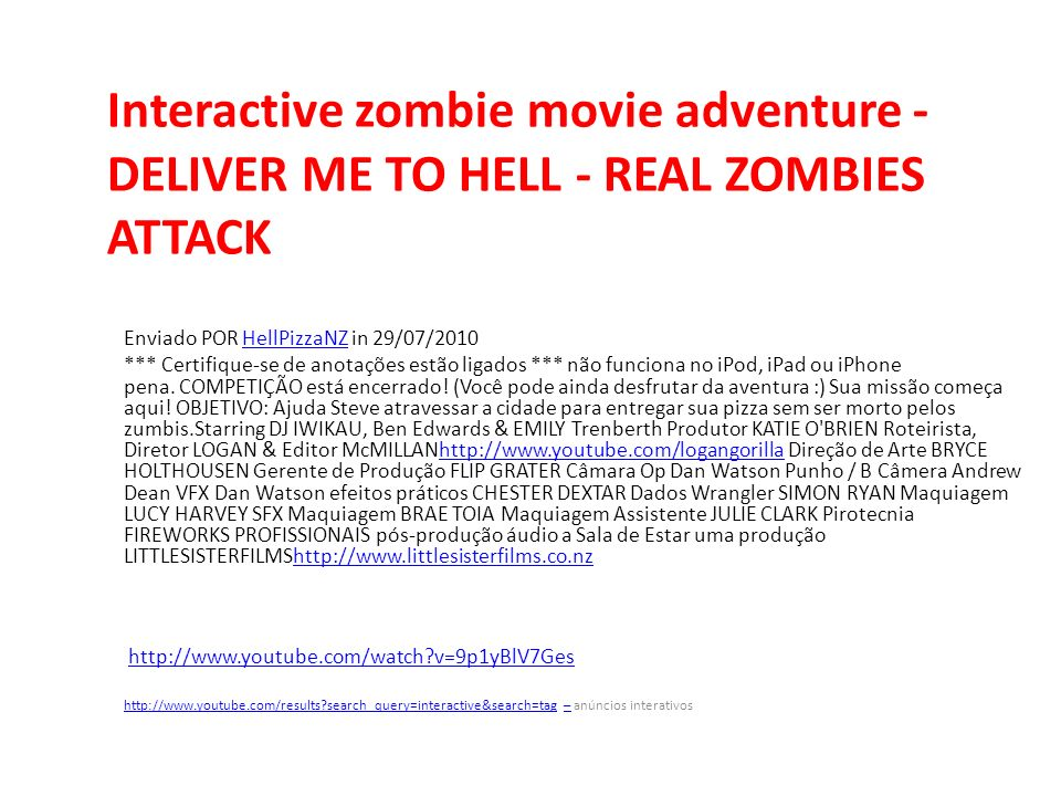 Interactive zombie movie adventure - DELIVER ME TO HELL - REAL ZOMBIES ATTACK