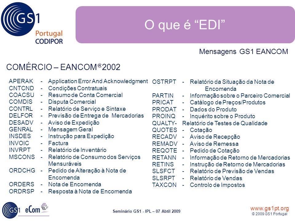 O que é EDI COMÉRCIO – EANCOMâ 2002 Mensagens GS1 EANCOM