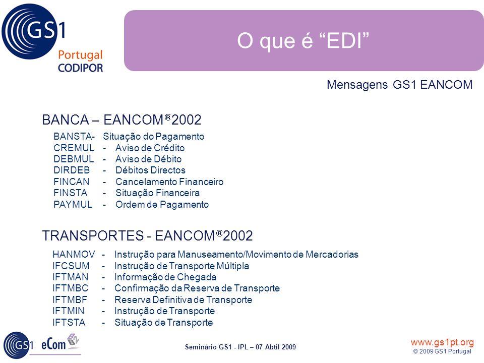 O que é EDI BANCA – EANCOMâ 2002 TRANSPORTES - EANCOMâ 2002