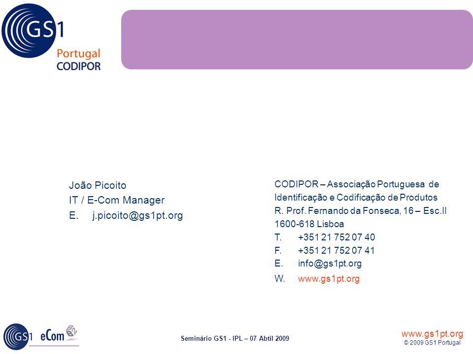 João Picoito IT / E-Com Manager E. j.picoito@gs1pt.org