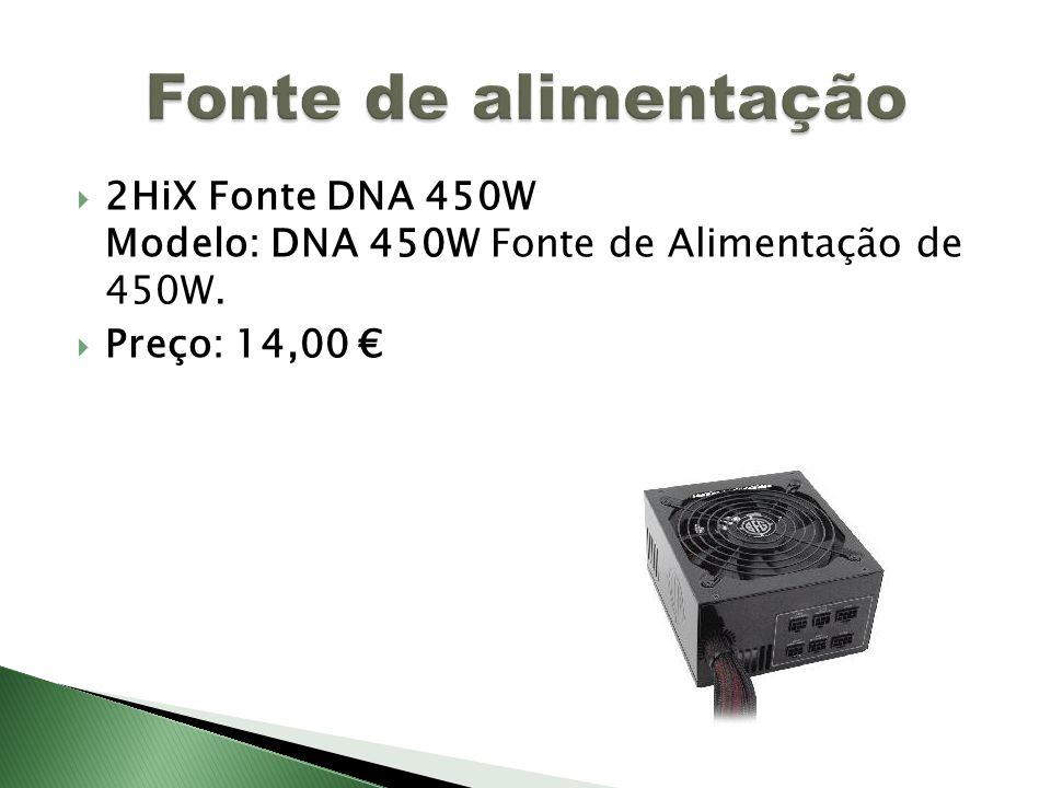 Fonte de alimentação 2HiX Fonte DNA 450W Modelo: DNA 450W Fonte de Alimentação de 450W.