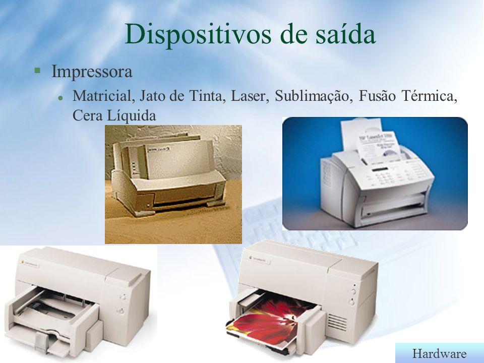 Dispositivos de saída Impressora