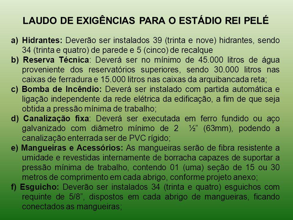 LAUDO DE EXIGÊNCIAS PARA O ESTÁDIO REI PELÉ