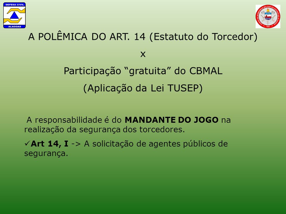 A POLÊMICA DO ART. 14 (Estatuto do Torcedor) x