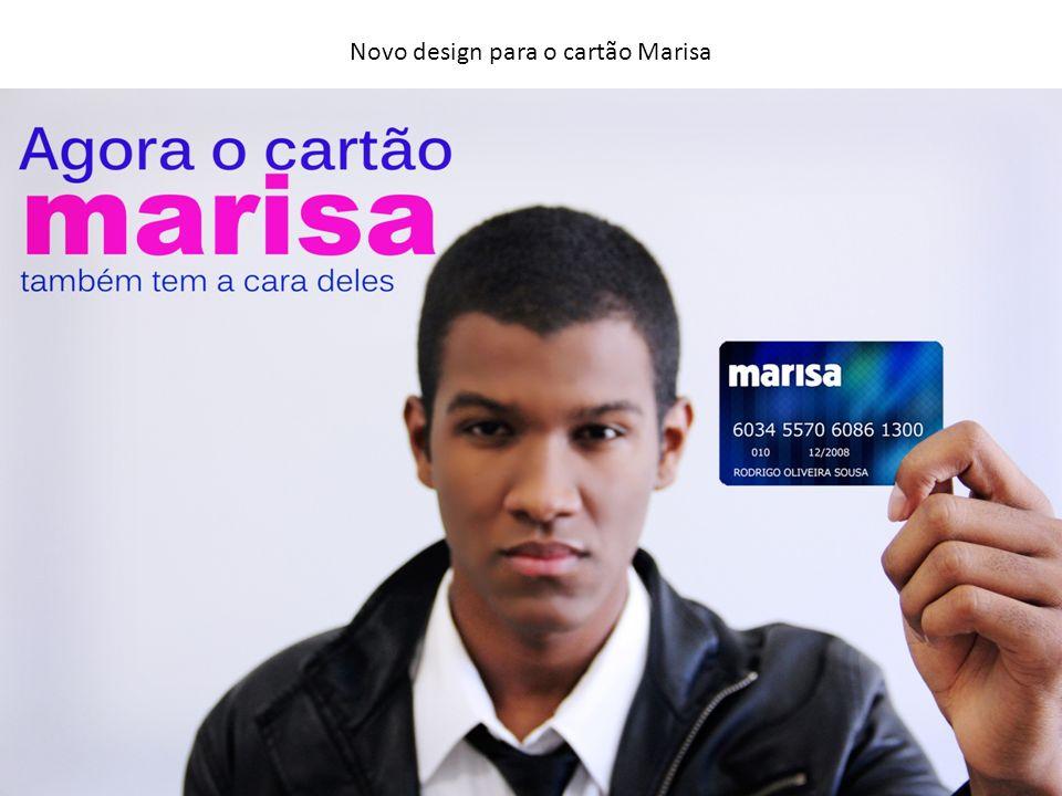 Novo design para o cartão Marisa