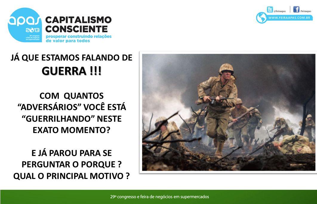 JÁ QUE ESTAMOS FALANDO DE GUERRA !!!