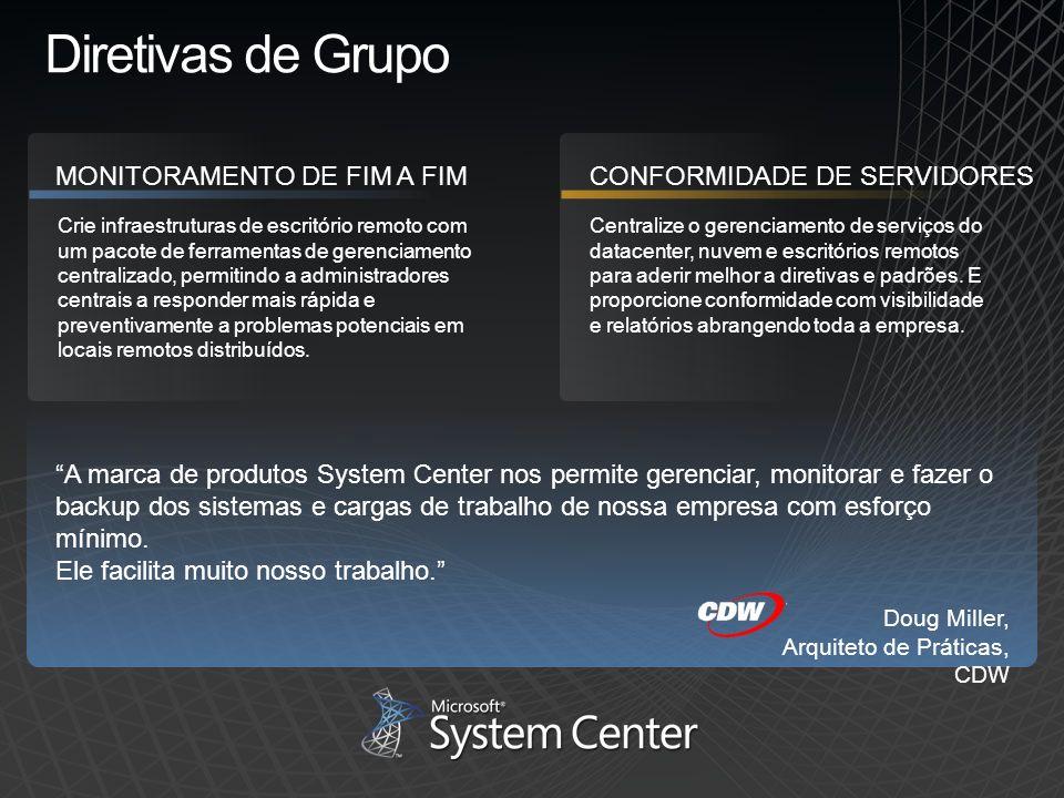 Diretivas de Grupo MONITORAMENTO DE FIM A FIM