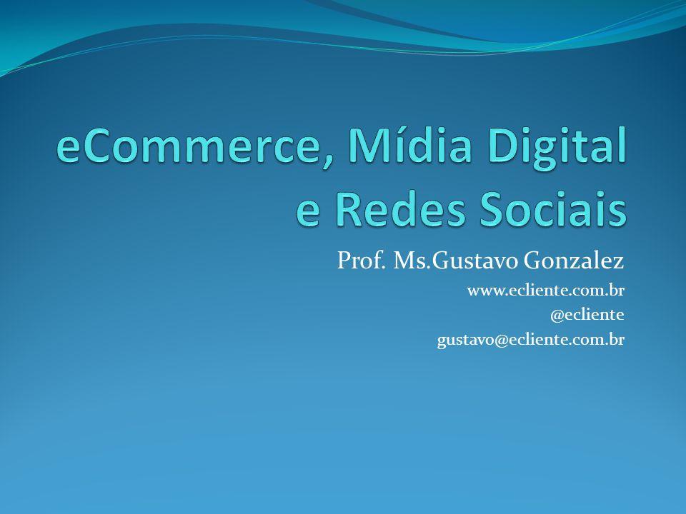 eCommerce, Mídia Digital e Redes Sociais