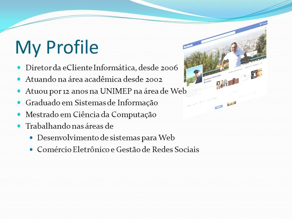 My Profile Diretor da eCliente Informática, desde 2006