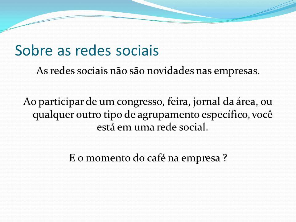 Sobre as redes sociais