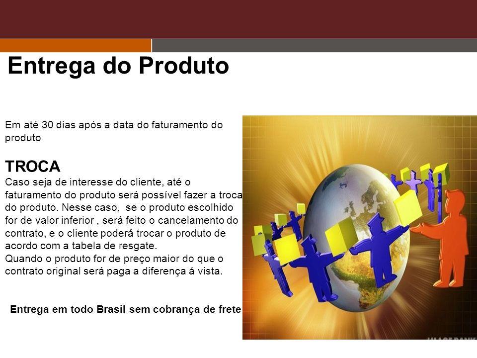 Entrega em todo Brasil sem cobrança de frete