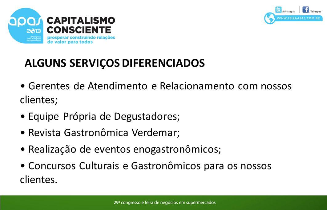 ALGUNS SERVIÇOS DIFERENCIADOS