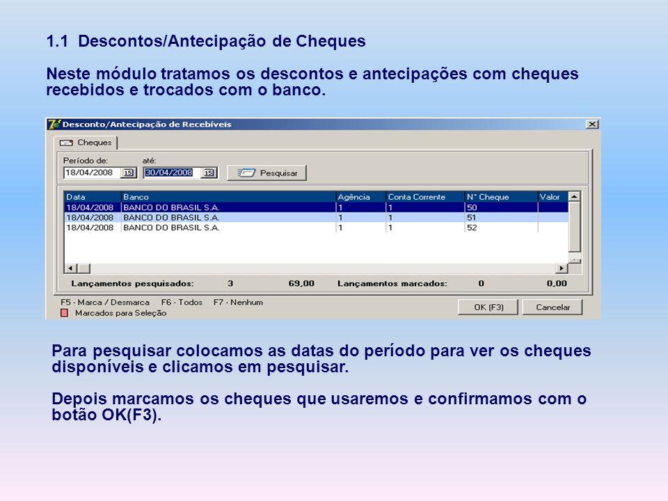 1.1 Descontos/Antecipação de Cheques
