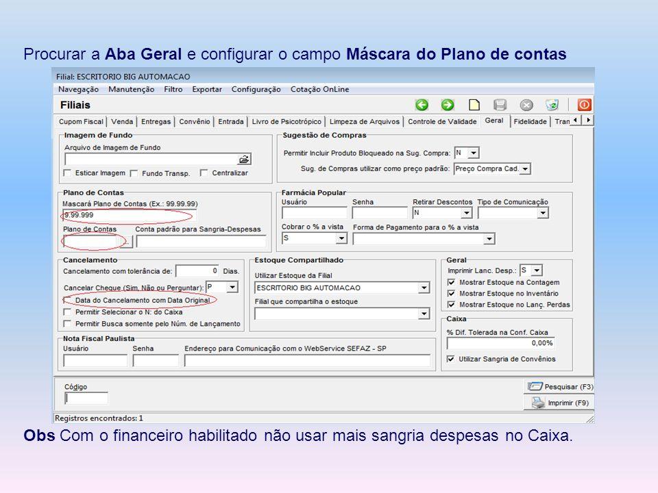 Procurar a Aba Geral e configurar o campo Máscara do Plano de contas