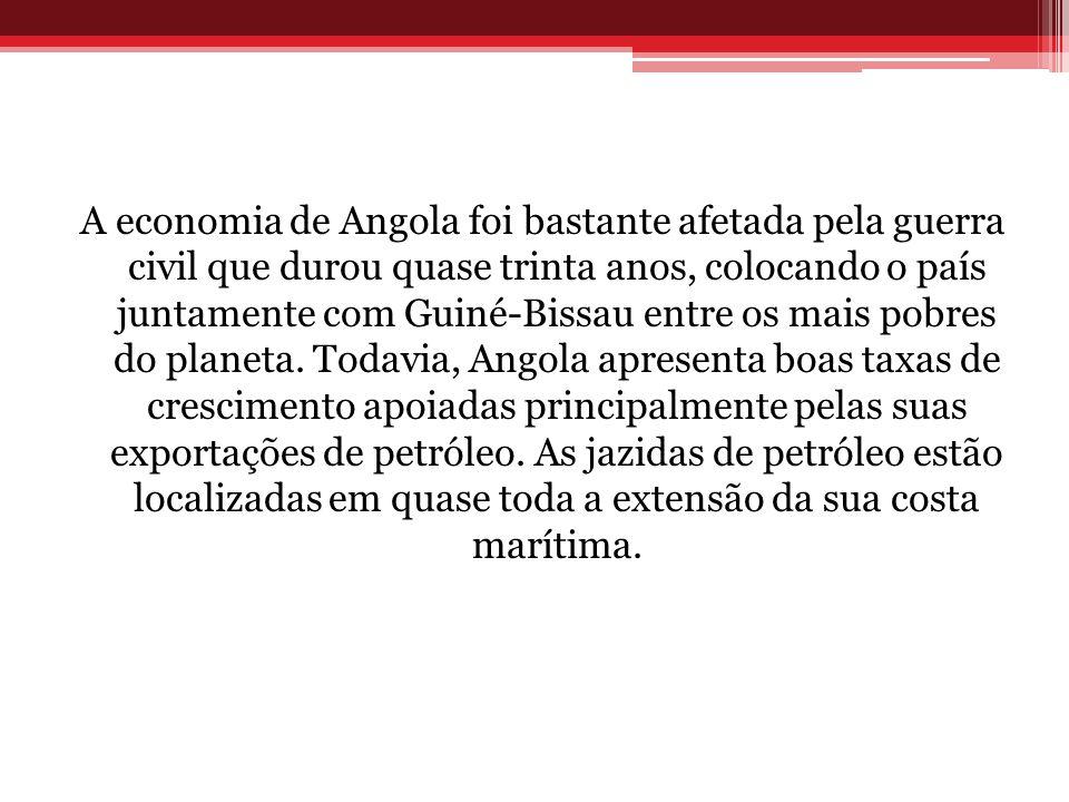 A economia de Angola foi bastante afetada pela guerra civil que durou quase trinta anos, colocando o país juntamente com Guiné-Bissau entre os mais pobres do planeta.