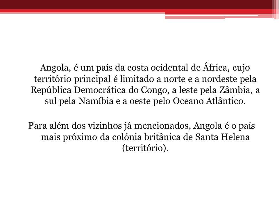 Angola, é um país da costa ocidental de África, cujo território principal é limitado a norte e a nordeste pela República Democrática do Congo, a leste pela Zâmbia, a sul pela Namíbia e a oeste pelo Oceano Atlântico.