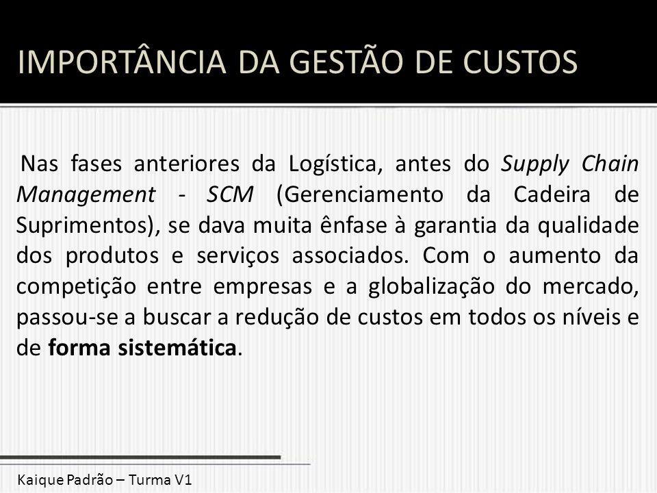 IMPORTÂNCIA DA GESTÃO DE CUSTOS