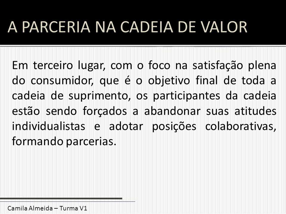 A PARCERIA NA CADEIA DE VALOR