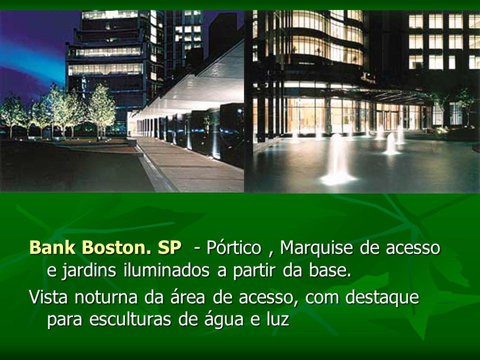 Bank Boston. SP - Pórtico , Marquise de acesso e jardins iluminados a partir da base.