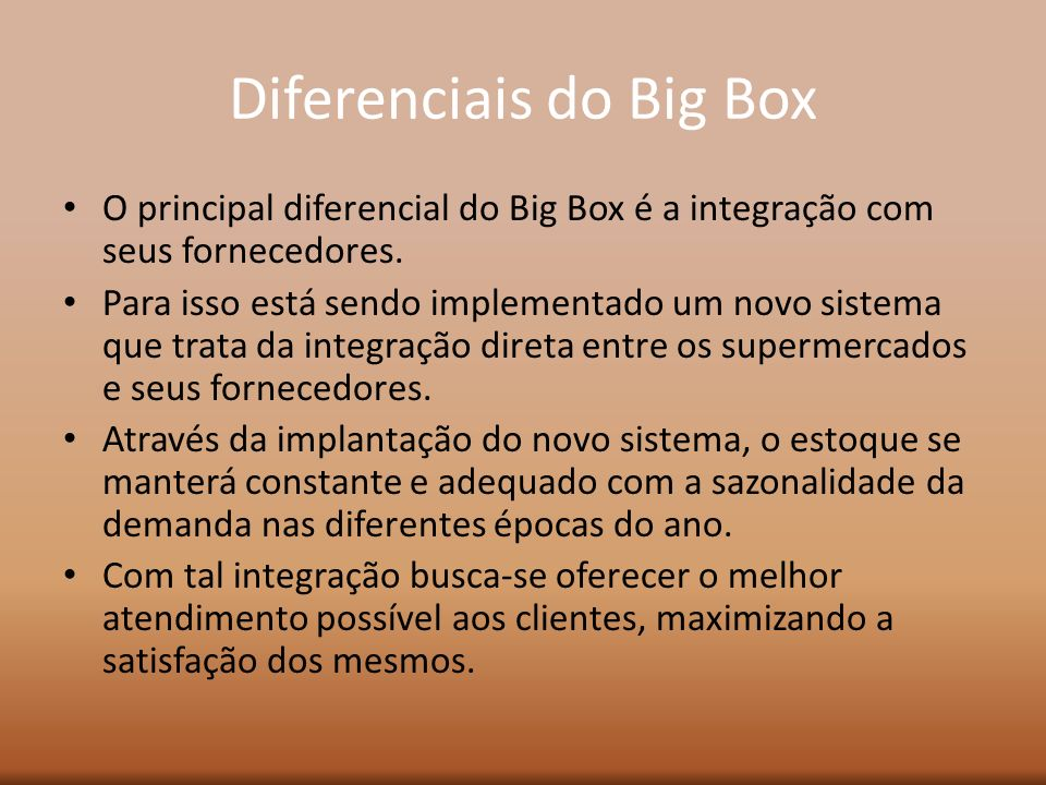 Diferenciais do Big Box