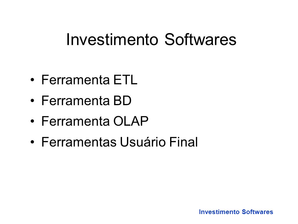 Investimento Softwares