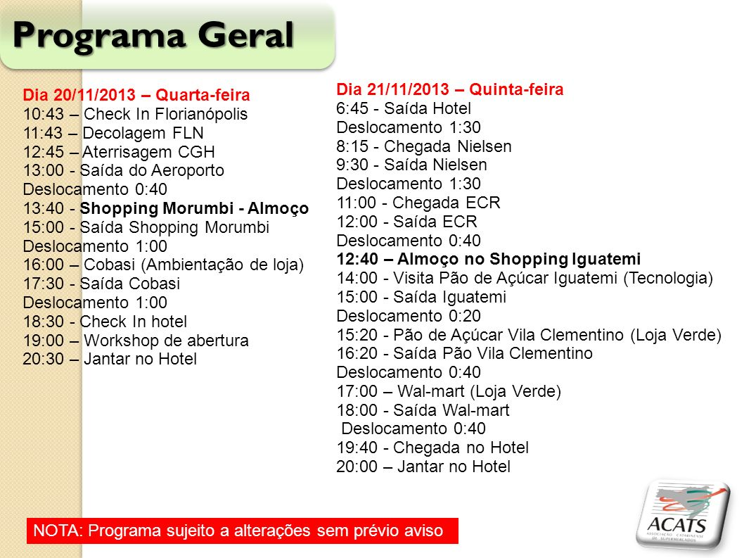 Programa Geral Dia 21/11/2013 – Quinta-feira