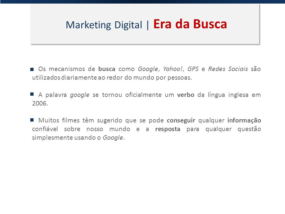 Marketing Digital | Era da Busca