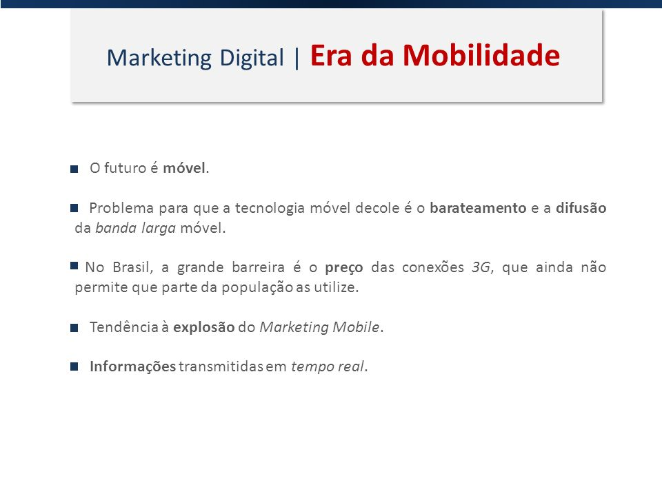 Marketing Digital | Era da Mobilidade