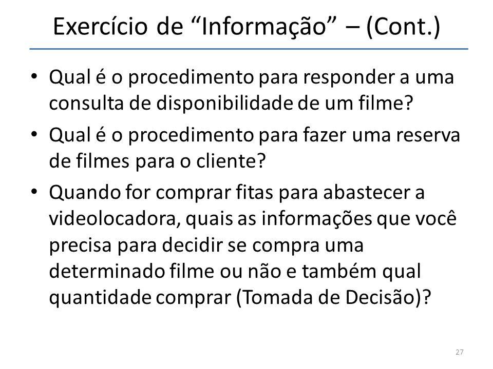 Exercício de Informação – (Cont.)
