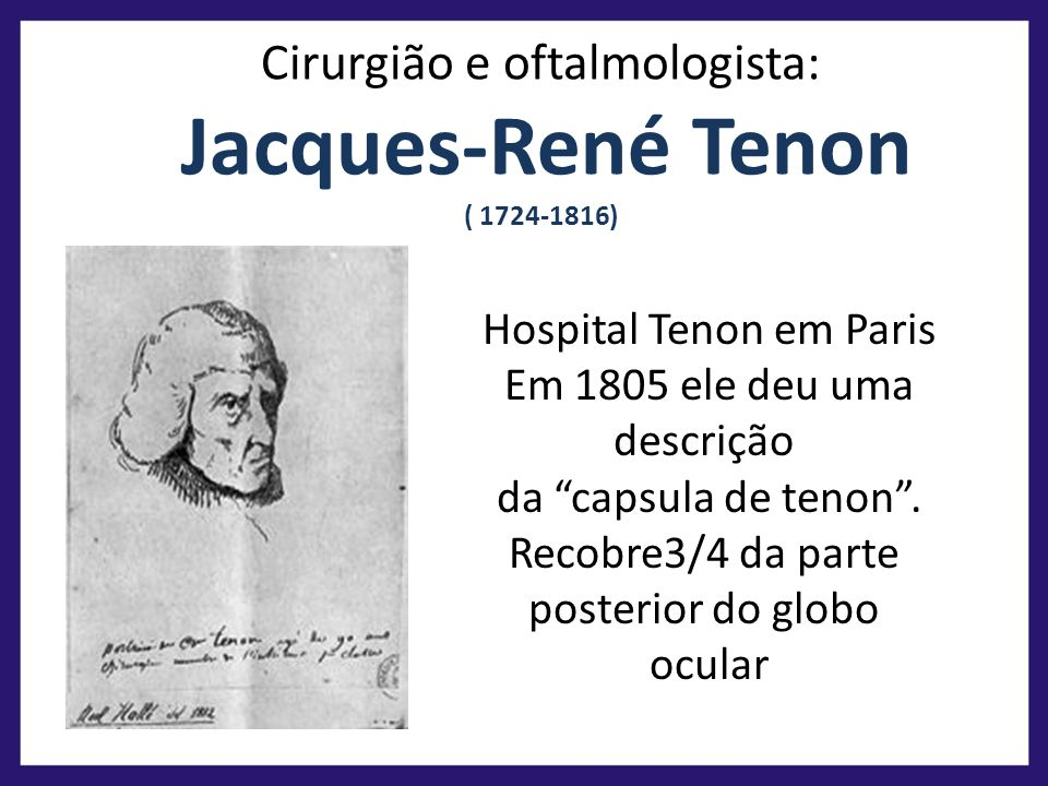 Casa feia Cirurgião e oftalmologista: Jacques-René Tenon