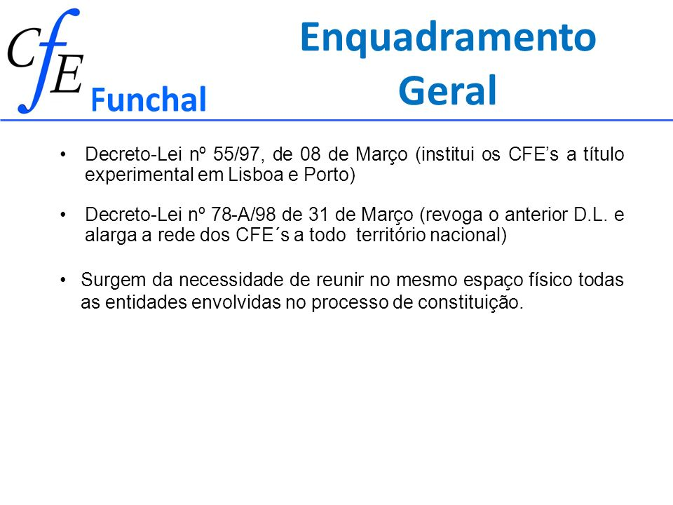 Enquadramento Geral Funchal