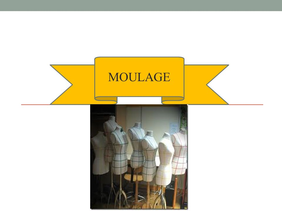 MOULAGE