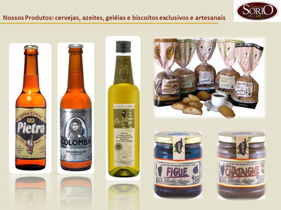 Nossos Produtos: cervejas, azeites, geléias e biscoitos exclusivos e artesanais