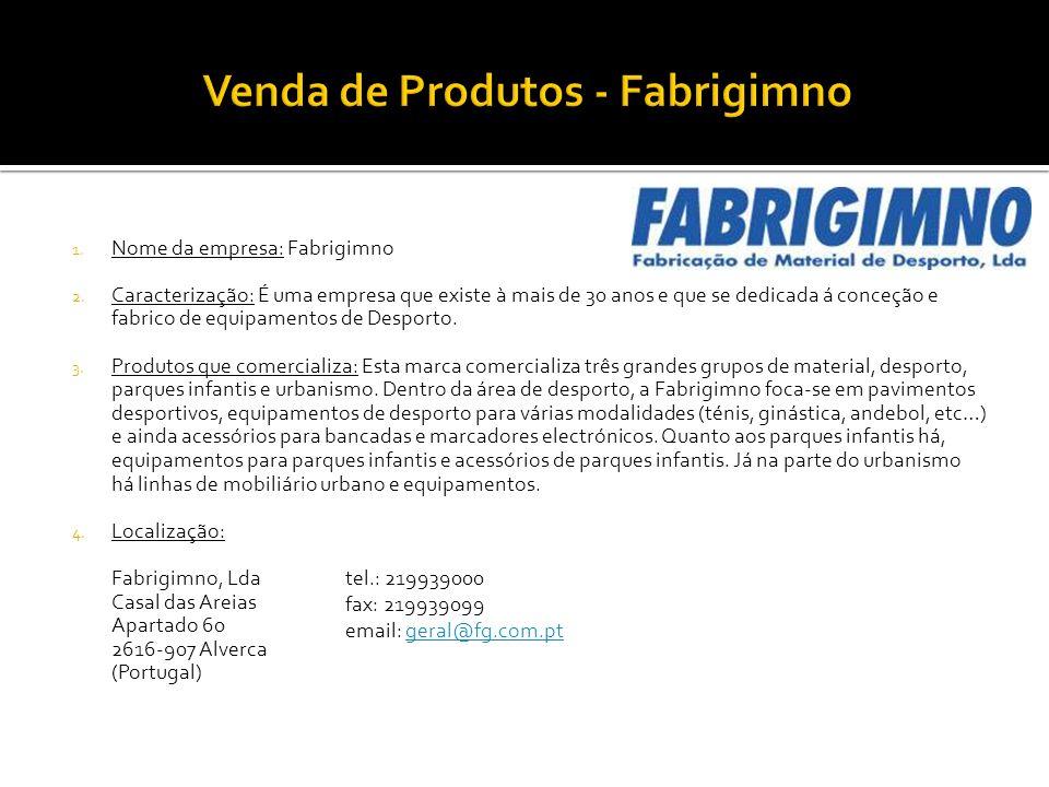Venda de Produtos - Fabrigimno