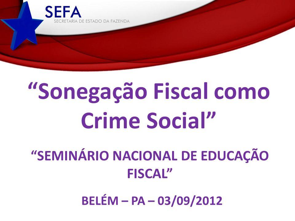 Seminário nacional de educação Fiscal