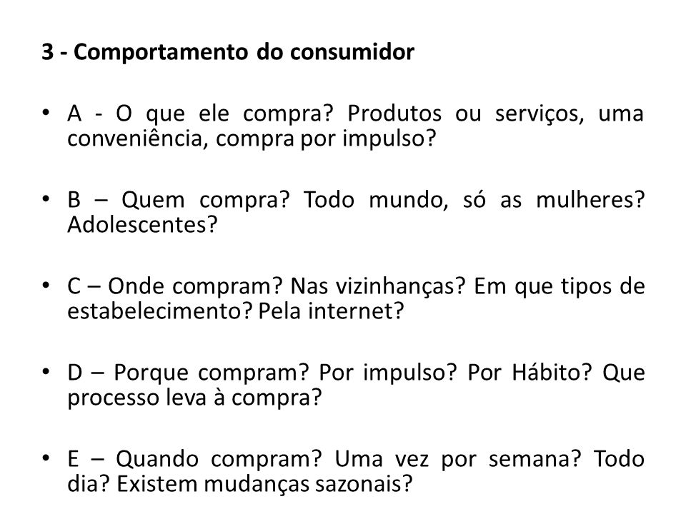 3 - Comportamento do consumidor