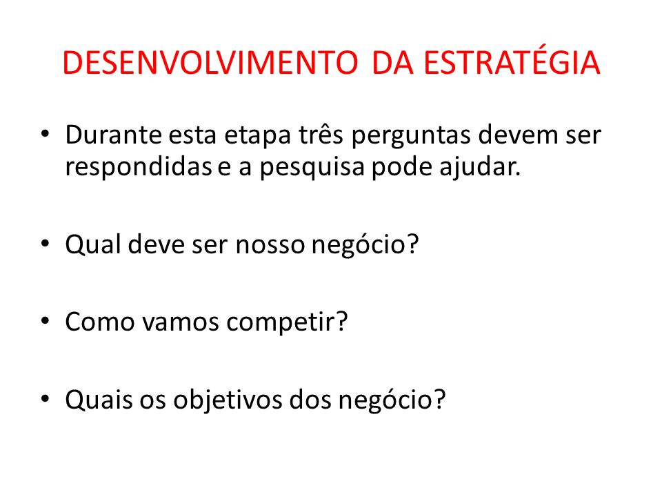 DESENVOLVIMENTO DA ESTRATÉGIA