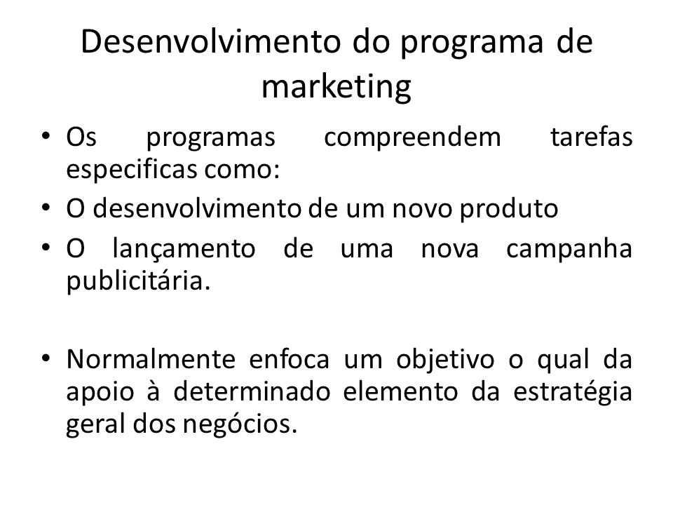 Desenvolvimento do programa de marketing