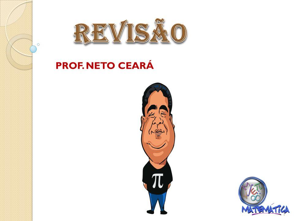 REVISÃO PROF. NETO CEARÁ