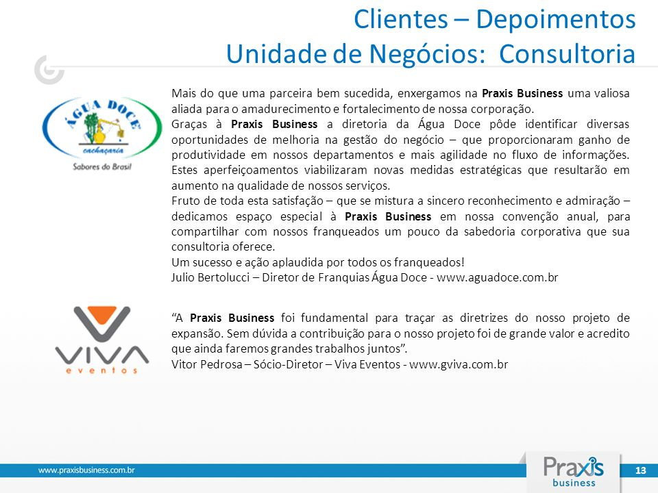 Clientes – Depoimentos Unidade de Negócios: Consultoria