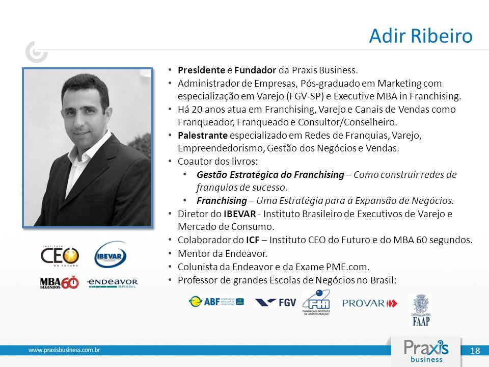 Adir Ribeiro Presidente e Fundador da Praxis Business.