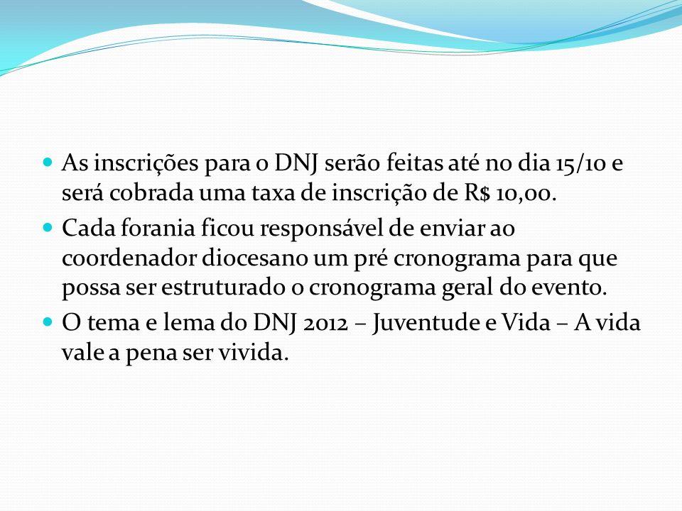 As inscrições para o DNJ serão feitas até no dia 15/10 e será cobrada uma taxa de inscrição de R$ 10,00.