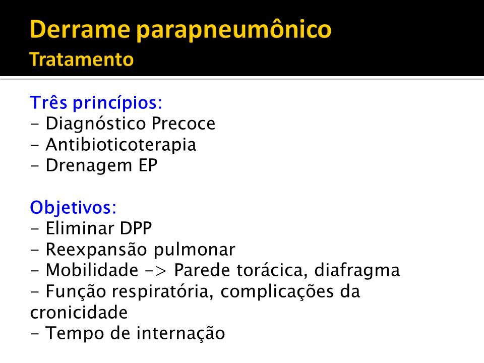 Derrame parapneumônico Tratamento